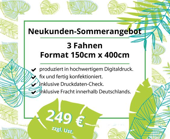 Neukunden-Sommerangebot: 3 Werbefahnen 150x400cm